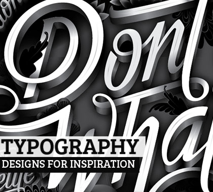 25 Fantastic Typography Designs for Inspiration