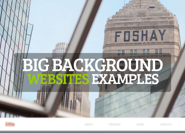 New Big Background Web Design – 25 Examples