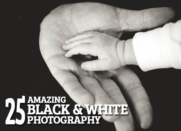 Amazing Black & White Photography – 25 Fresh Examples
