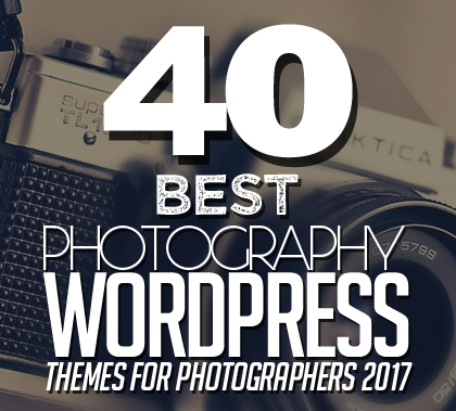 40+ Best Photography WordPress Themes For Professional Photographers 2017