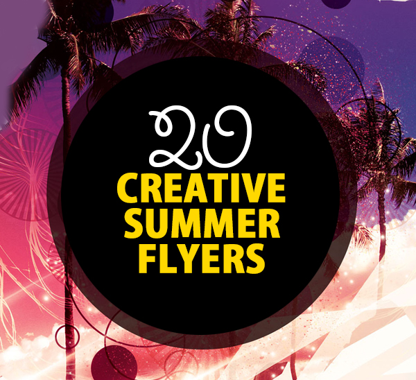 20 Creative Summer Flyers / Poster Designs