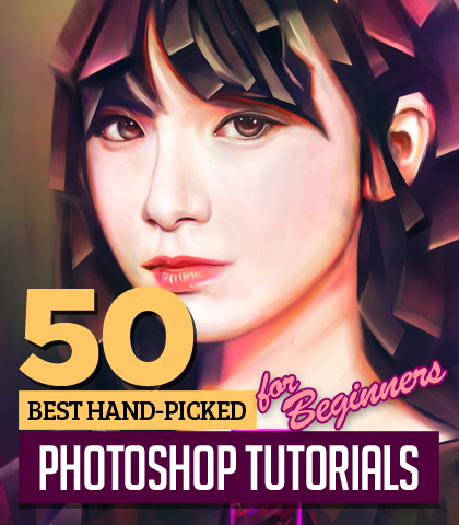 50+ Best Photoshop Tutorials for Beginners