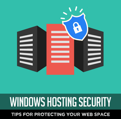 Windows Hosting Security: 7 Tips for Protecting Your Web Space