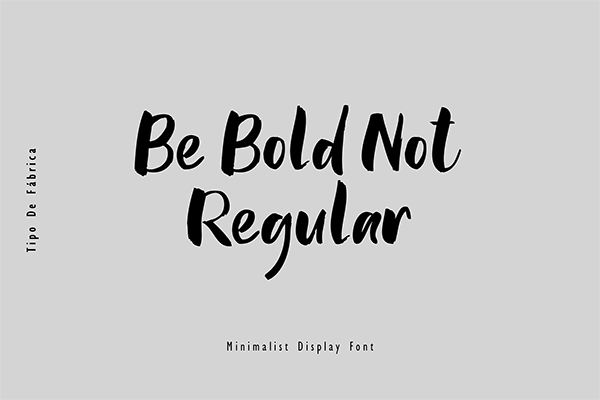 Be Bold Not Regular Font
