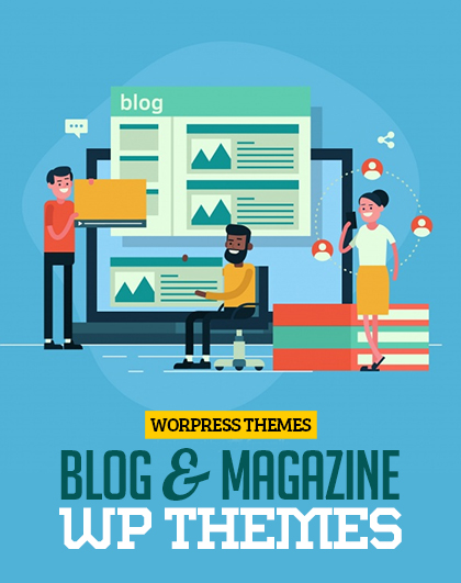 25 WordPress Blog & Magazine WP Themes for Professionals