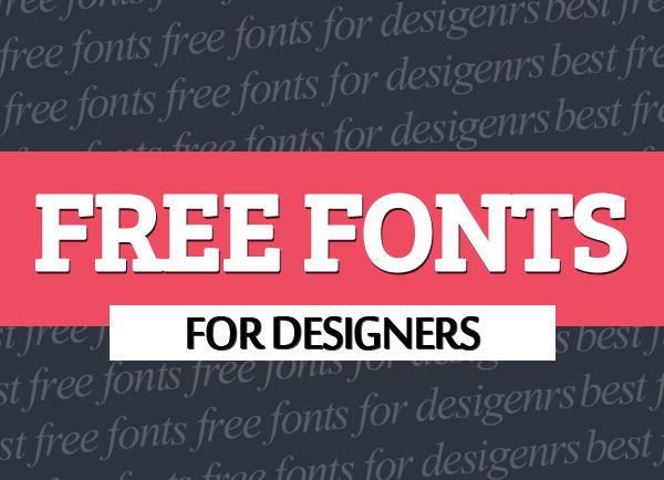 Best Free Fonts for Desigenrs