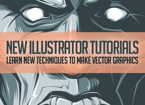 New Adobe Illustrator Ttutorials