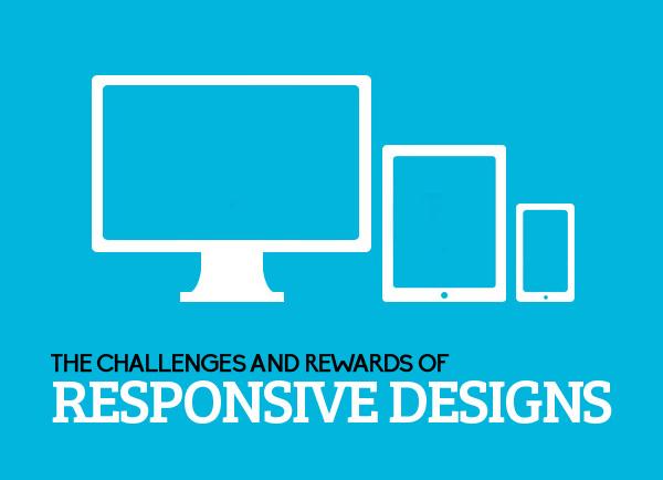 Rewards of Responsive Designs