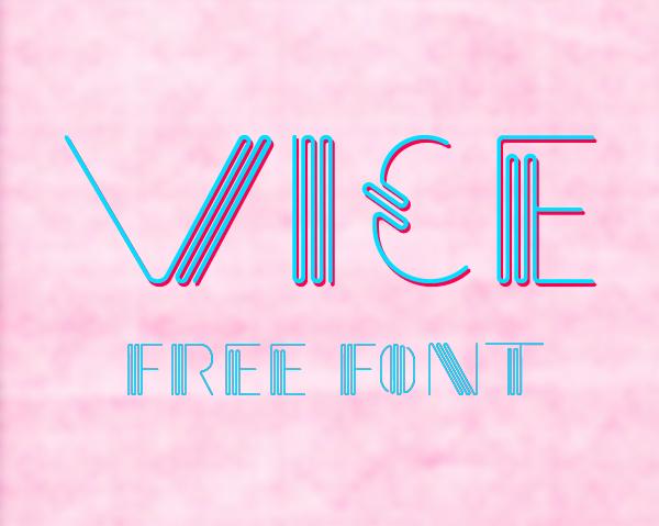 Vice Free Font