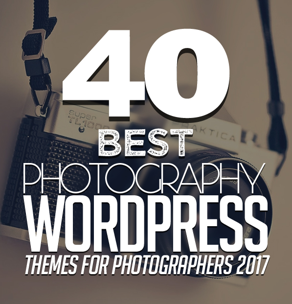 40 best photography wordpress themes 2017