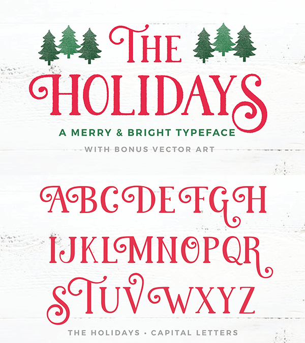 The Holidays - A Christmas Typeface