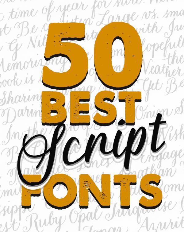 50 Best Script Fonts