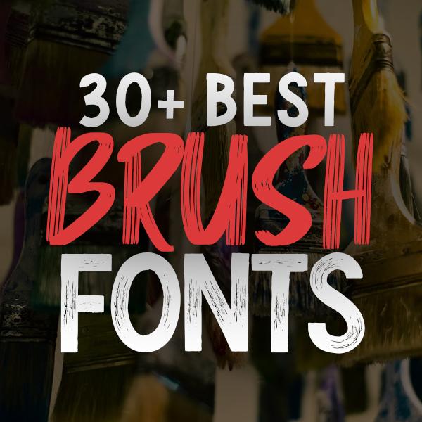 Best Brush Fonts